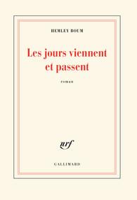 Des jours viennent et passent - Hemley Boum (roman, ed. Gallimard)